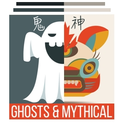 Ghosts & Mythical